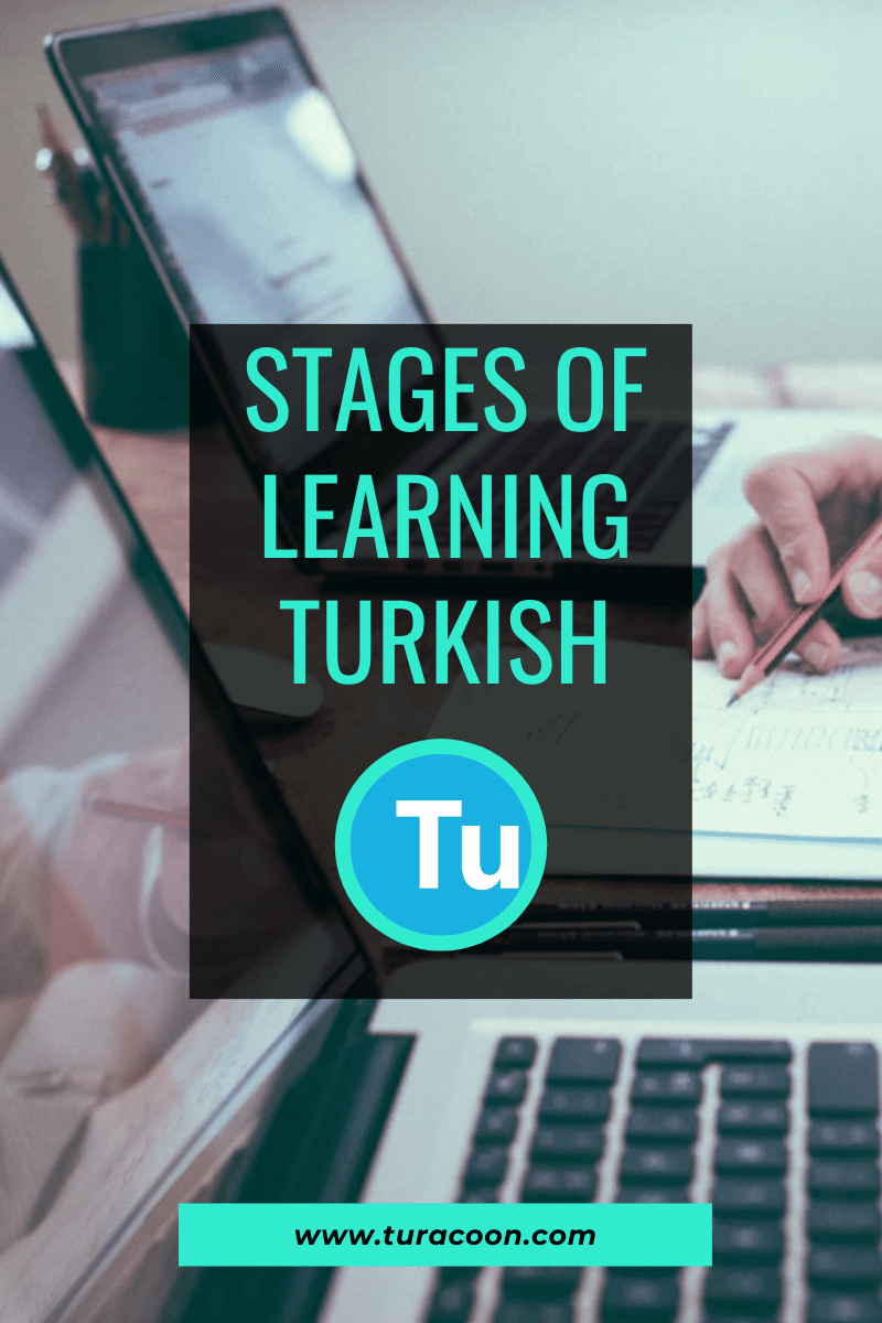 learning turkish stages